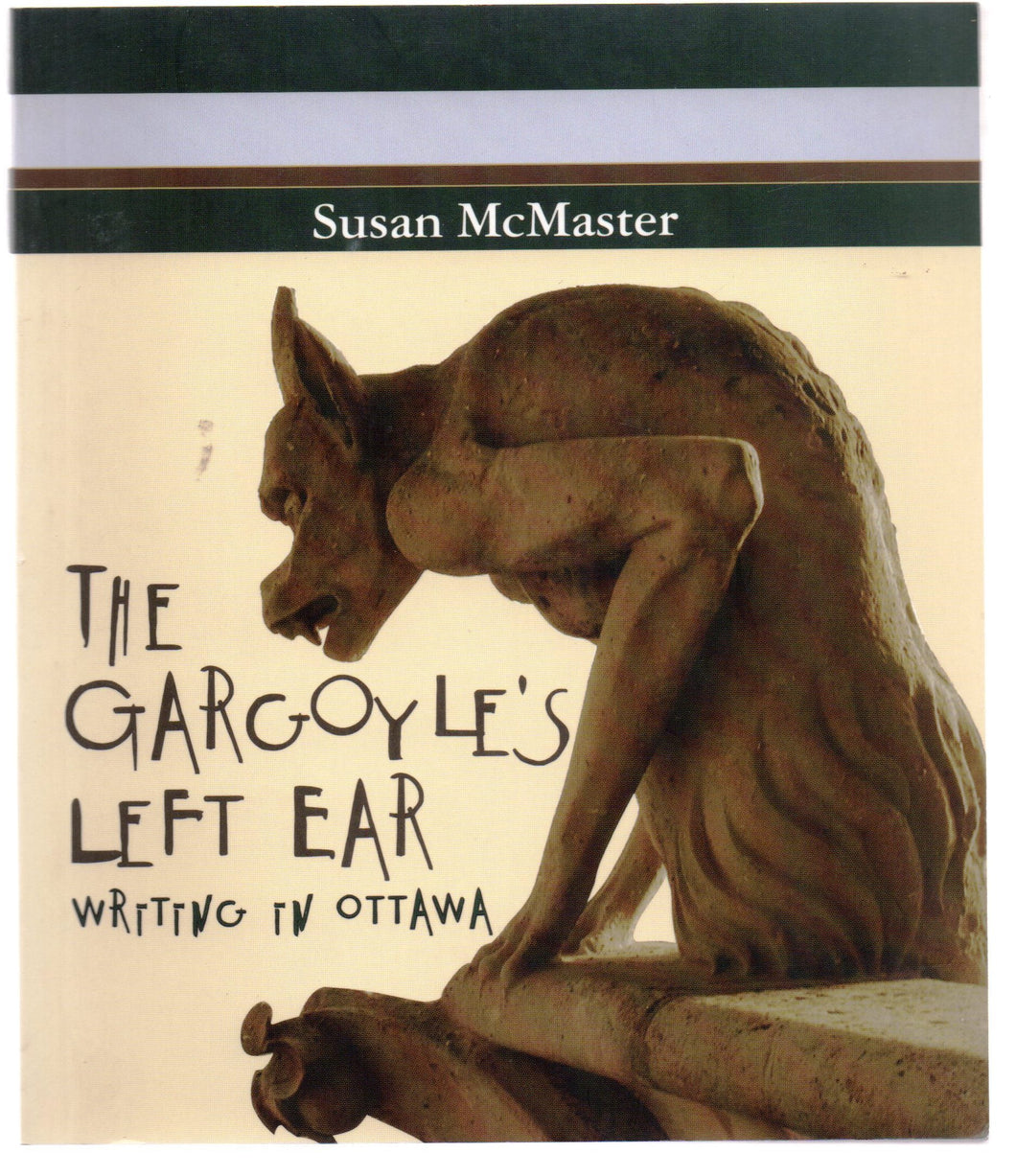 The Gargoyle's Left Ear: Writing In Ottawa