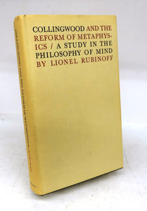 Collingwood and the Reform of Metaphysics: A Study in the Philosophy of Mind