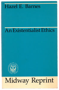 An Existentialist Ethics