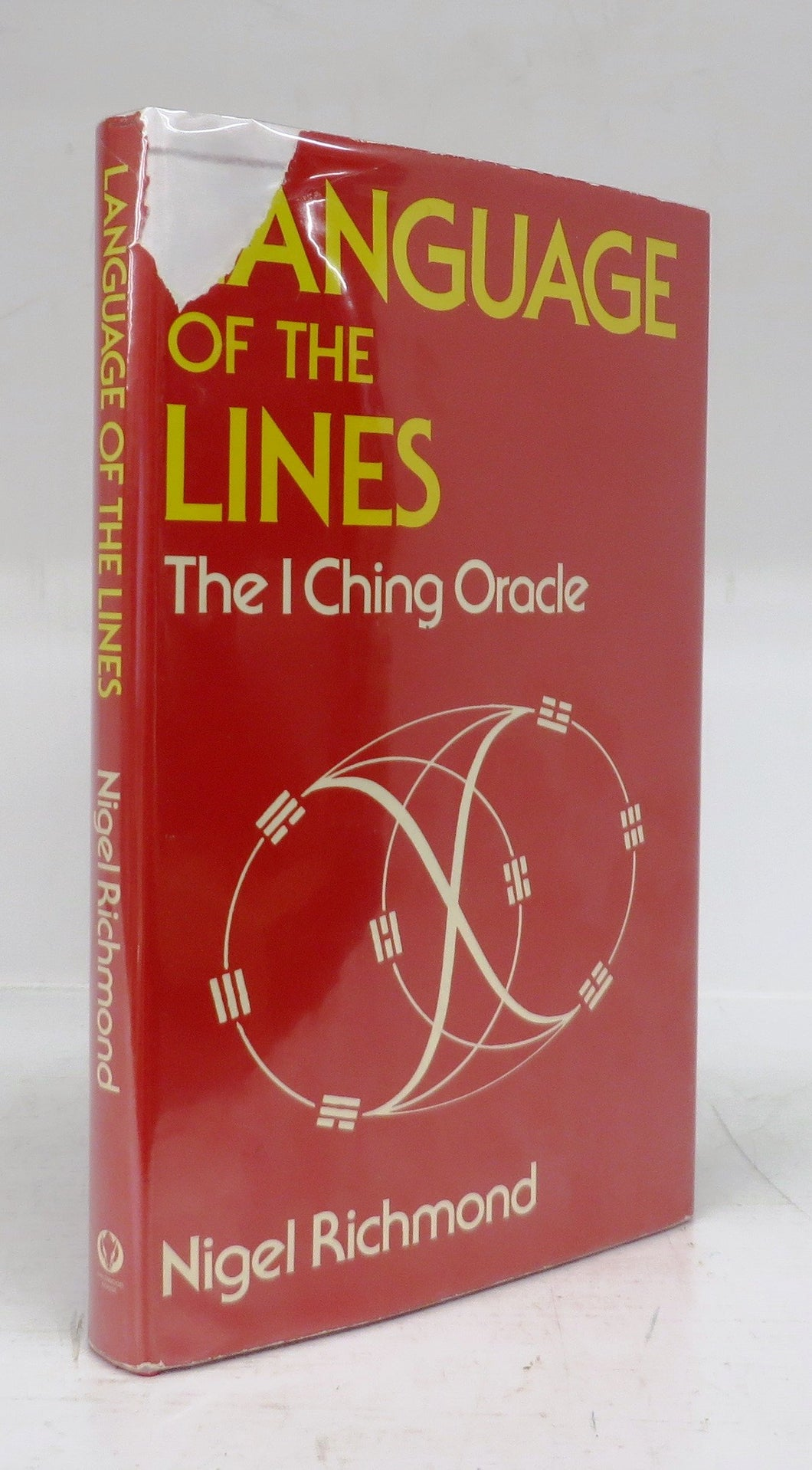 Language of the Lines: The I Ching  Oracle