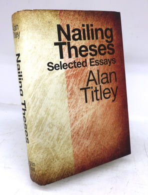 Nailing Theses: Selected Essays
