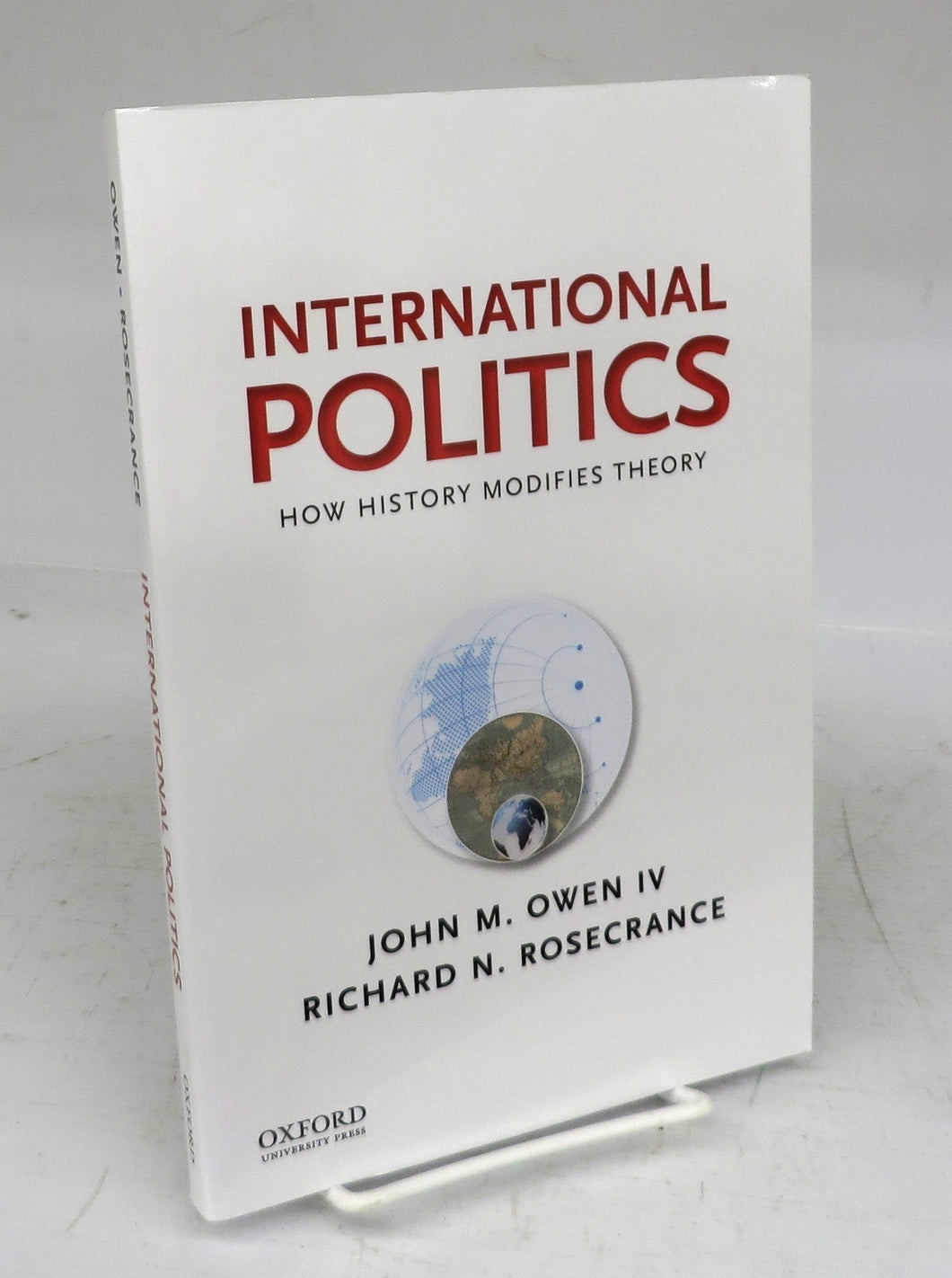 International Politics: How History Modifies Theory