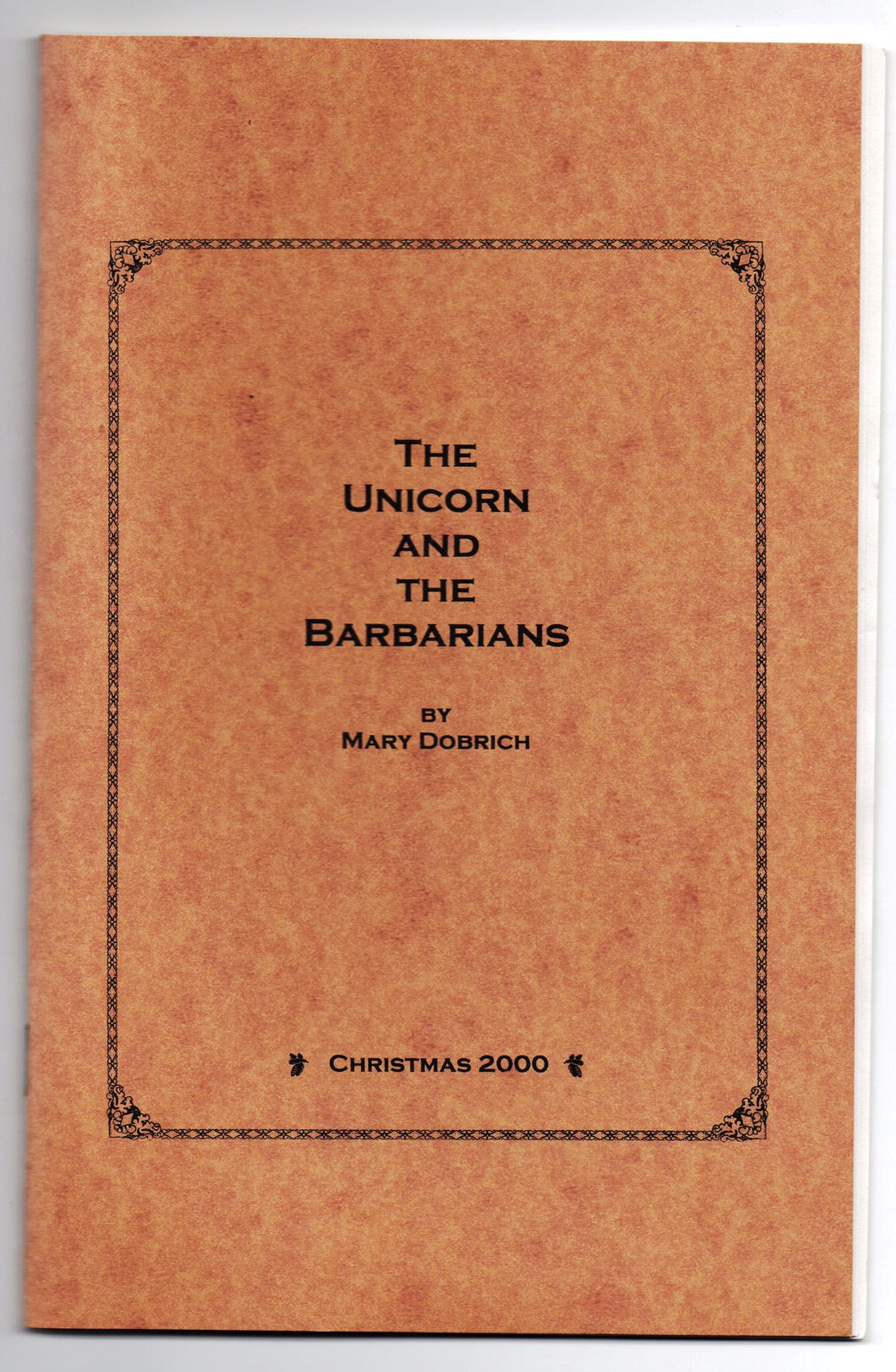 The Unicorn and the Barbarians