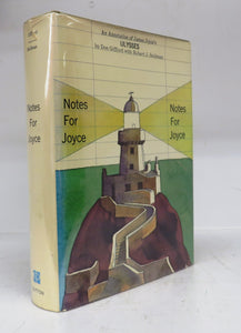 Notes For Joyce: An Annotation of James Joyce's Ulysses