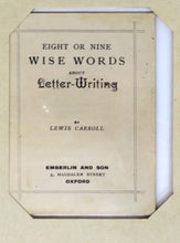 "Eight or Nine Wise Words about Letter-Writing; The ""Wonderland"" Postage-Stamp Case"