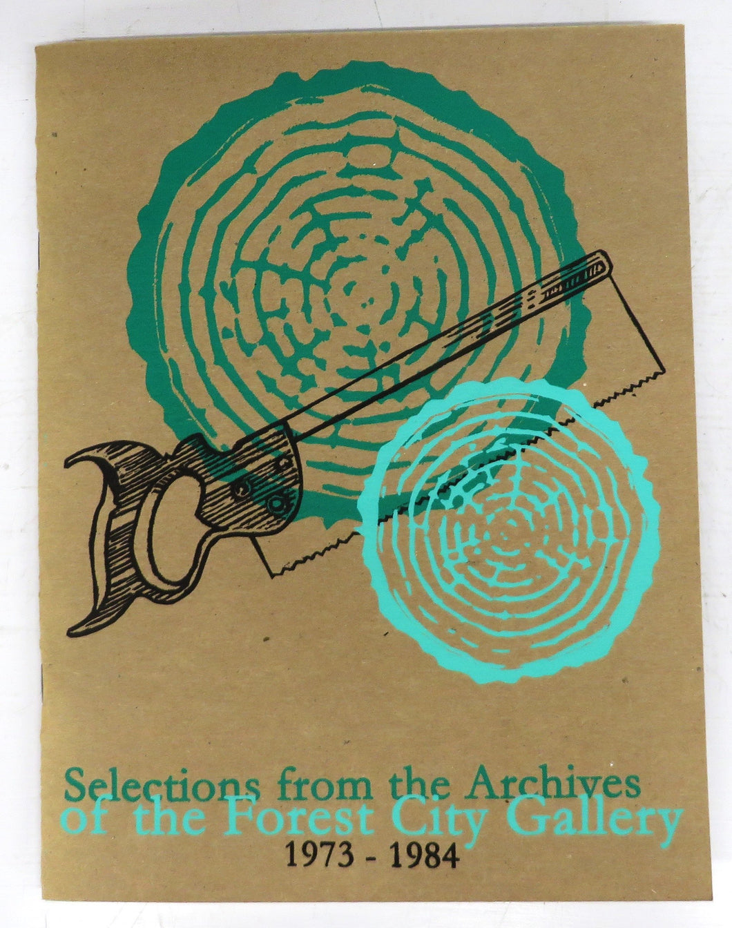 Selections from the Archives of the Forest City Gallery 1973-1984