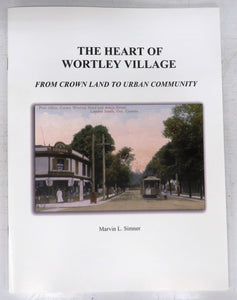 The Heart of Wortley Village: From Crown Land to Urban Community