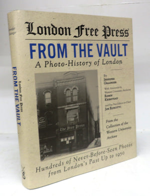 London Free Press. From The Vault: A Photo-History of London to 1950 From the Collection of The Western University Archive