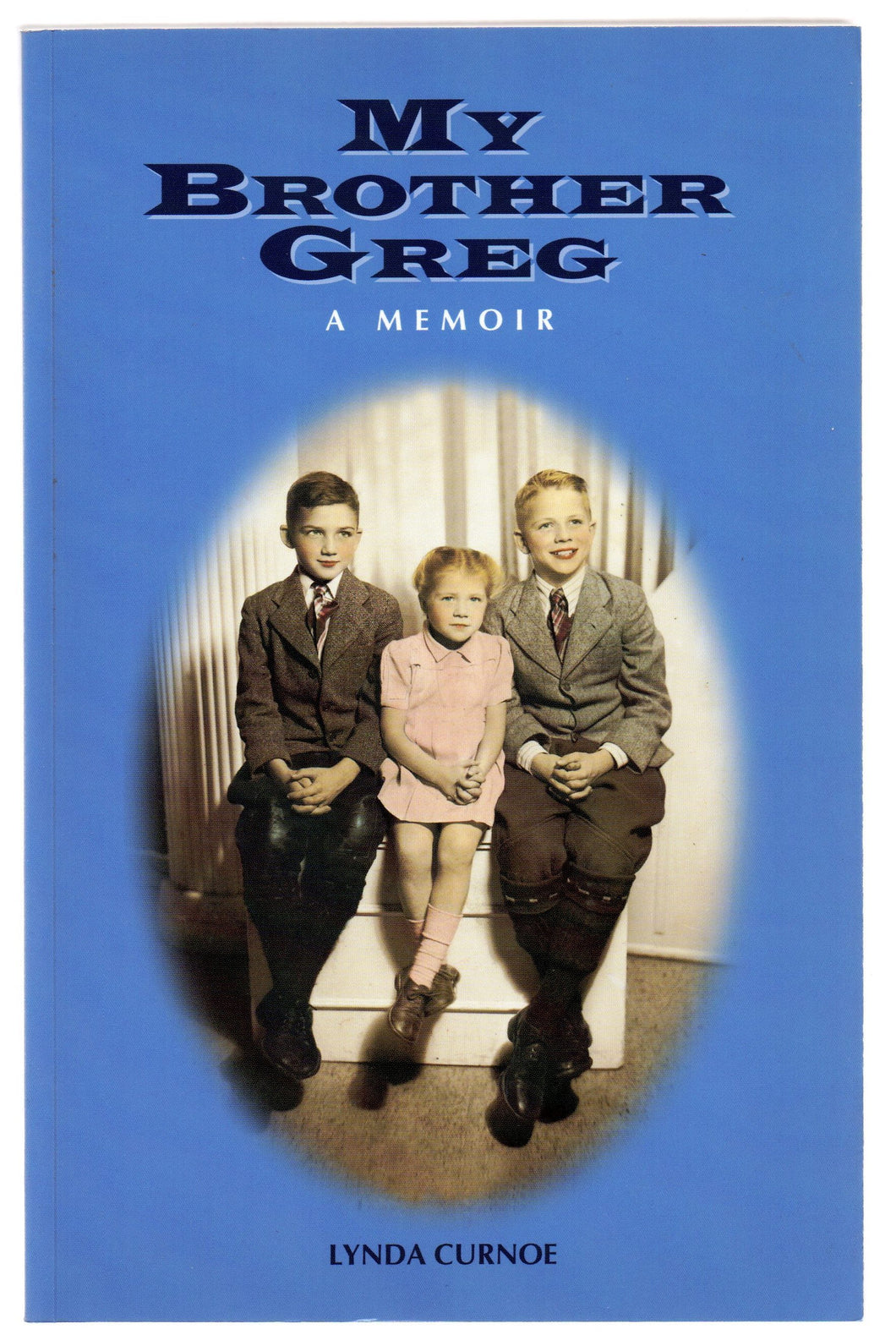 My Brother Greg: A Memoir