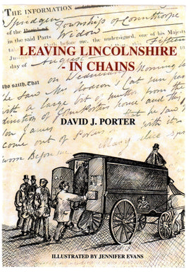 Leaving Lincolnshire in Chains