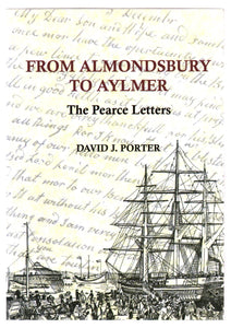 From Almondsbury To Aylmer: The Pearce Letters