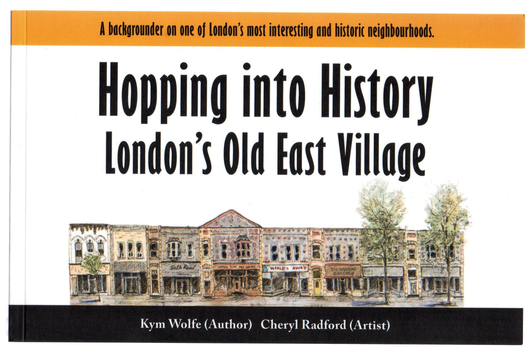 Hopping into History: London's Old East Village