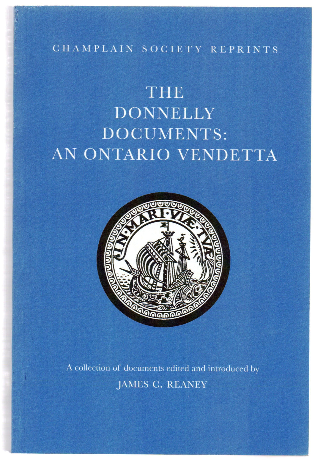 The Donnelly Documents: An Ontario Vendetta