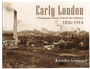 Early London 1826-1914: A Photographic History from the Orr Collection