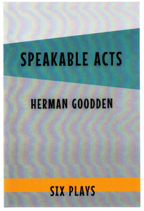 Speakable Acts: Six Plays