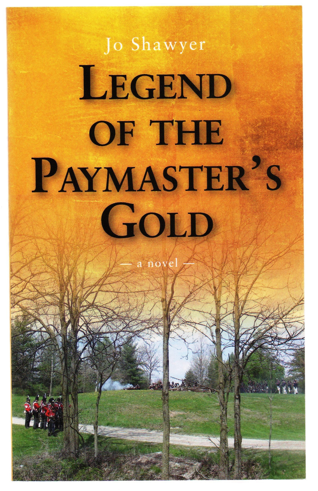 Legend of the Paymaster's Gold: a novel