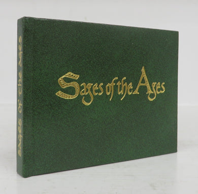Sages of the Ages: Wise Words by Discerning Writers of Thirty Centuries