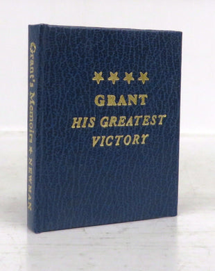 Grant: His Greatest Victory (miniature book)