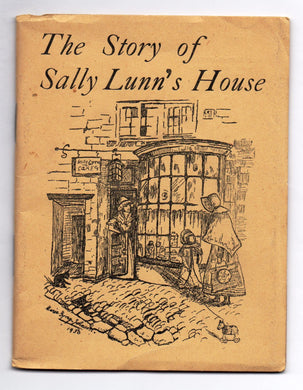 The Story of Sally Lunn's House