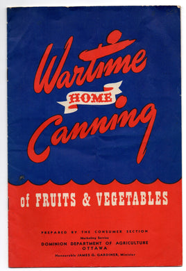 Wartime Home Canning of Fruits & Vegetables