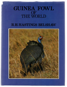 Guinea Fowl of the World
