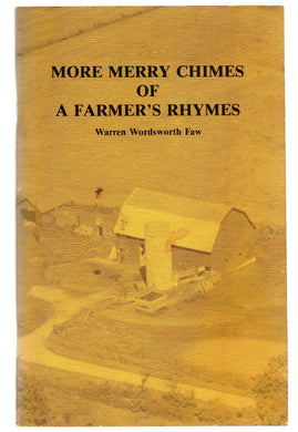 More Merry Chimes of a Farmer's Rhymes