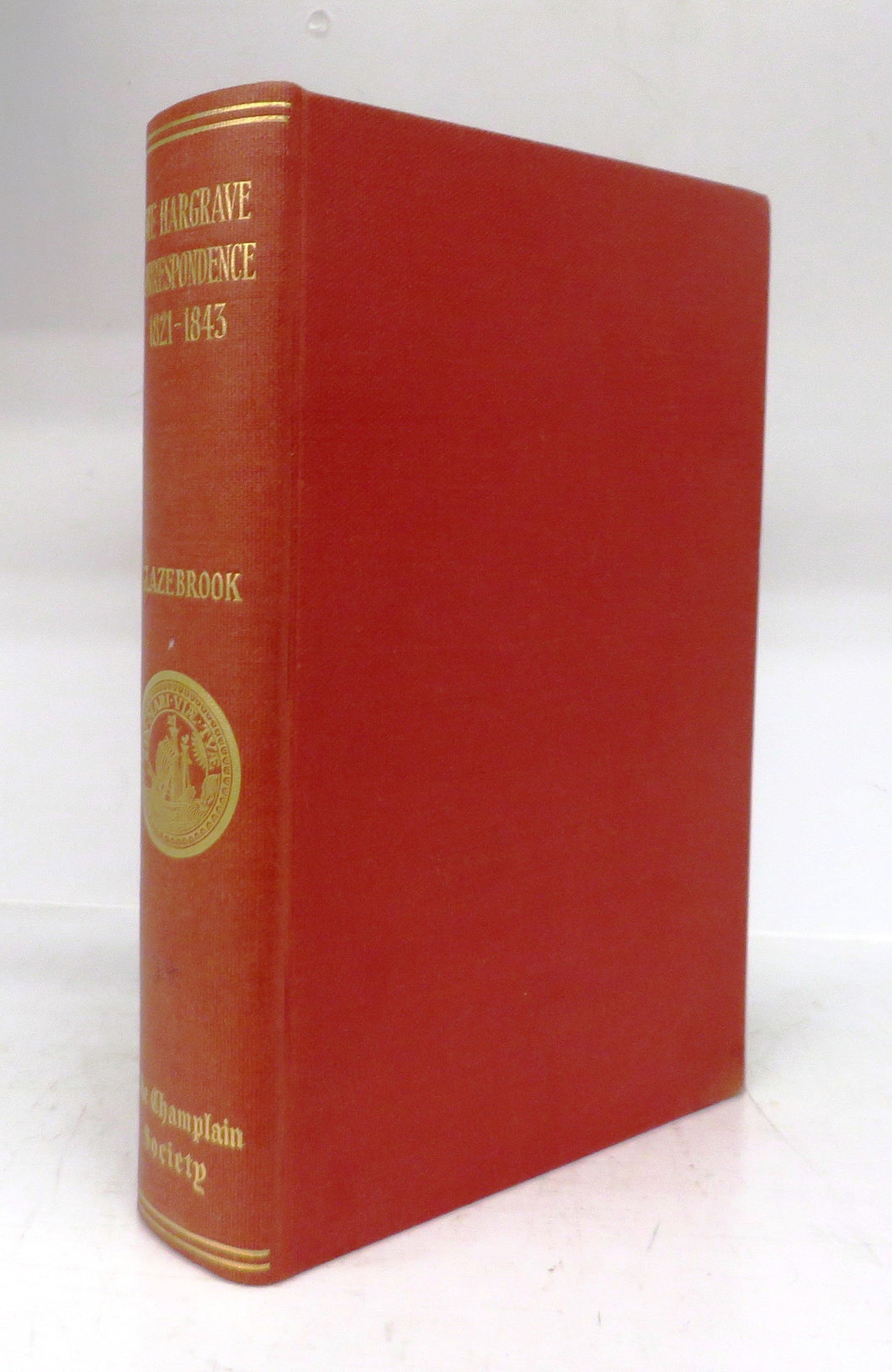 The Hargrave Correspondence 1821-1843