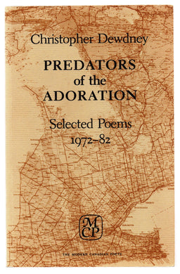 Predators of the Adoration: Selected Poems 1972-82