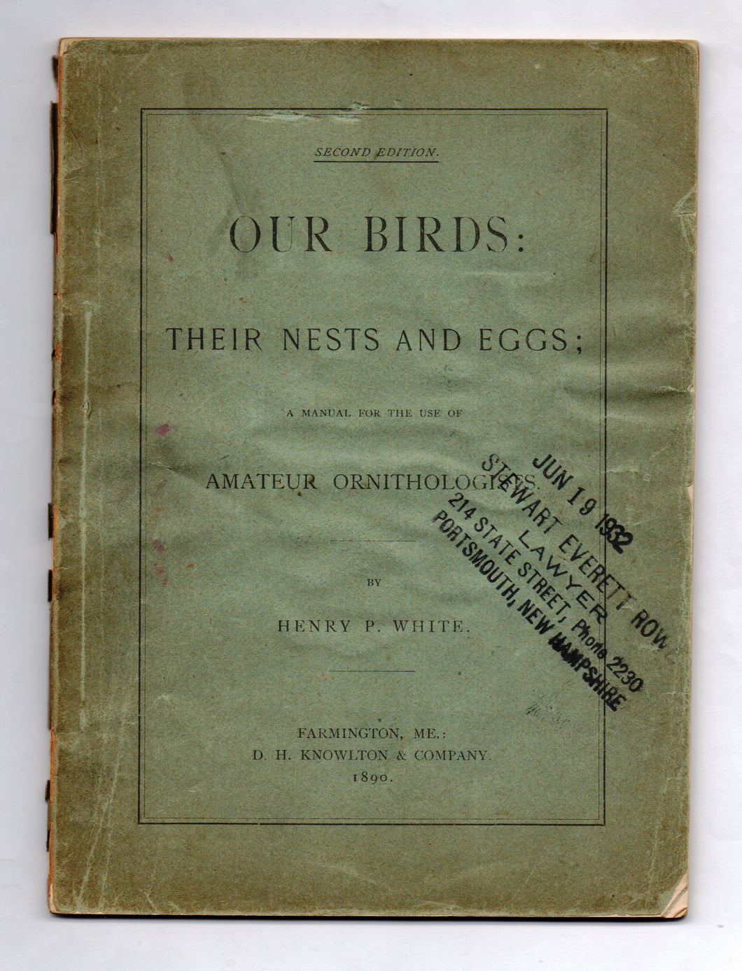 Our Birds: Their Nests and Eggs; A Manual for the use of Amateur Ornithologists
