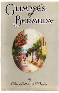 Glimpses of Bermuda: A Few Highways and Byways