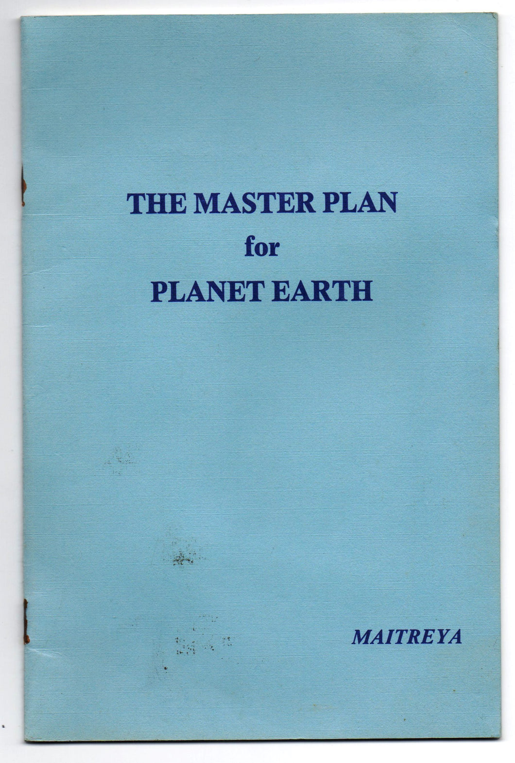 The Master Plan for Planet Earth