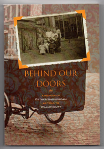 Behind Our Doors: A Memoir of Esther Warmerdam as told to William Butt