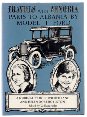 Travels With Zenobia: Paris To Albania By Model T Ford