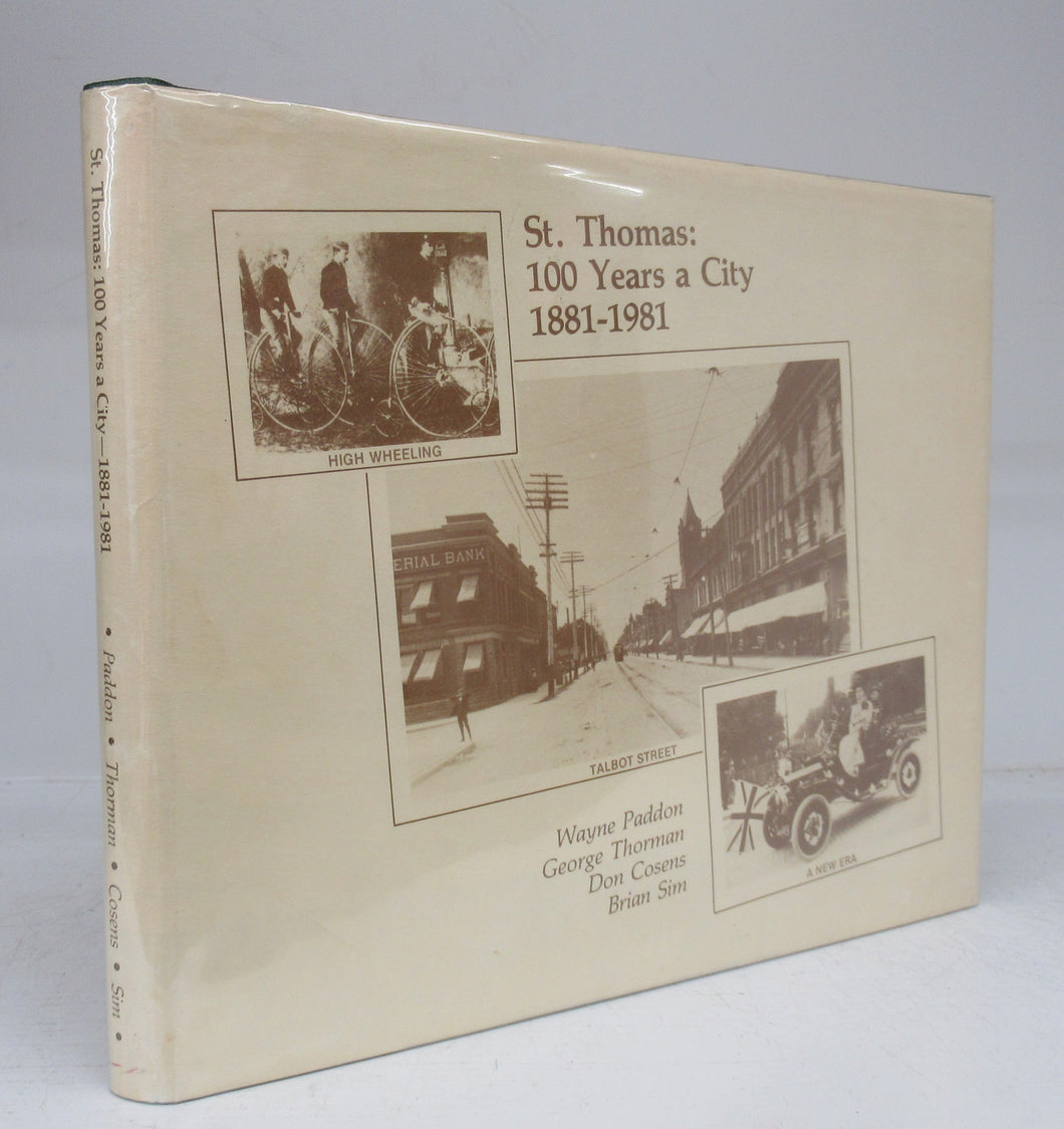St. Thomas: 100 Years a City 1881-1981