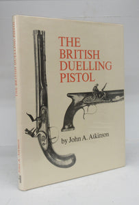 The British Duelling Pistol