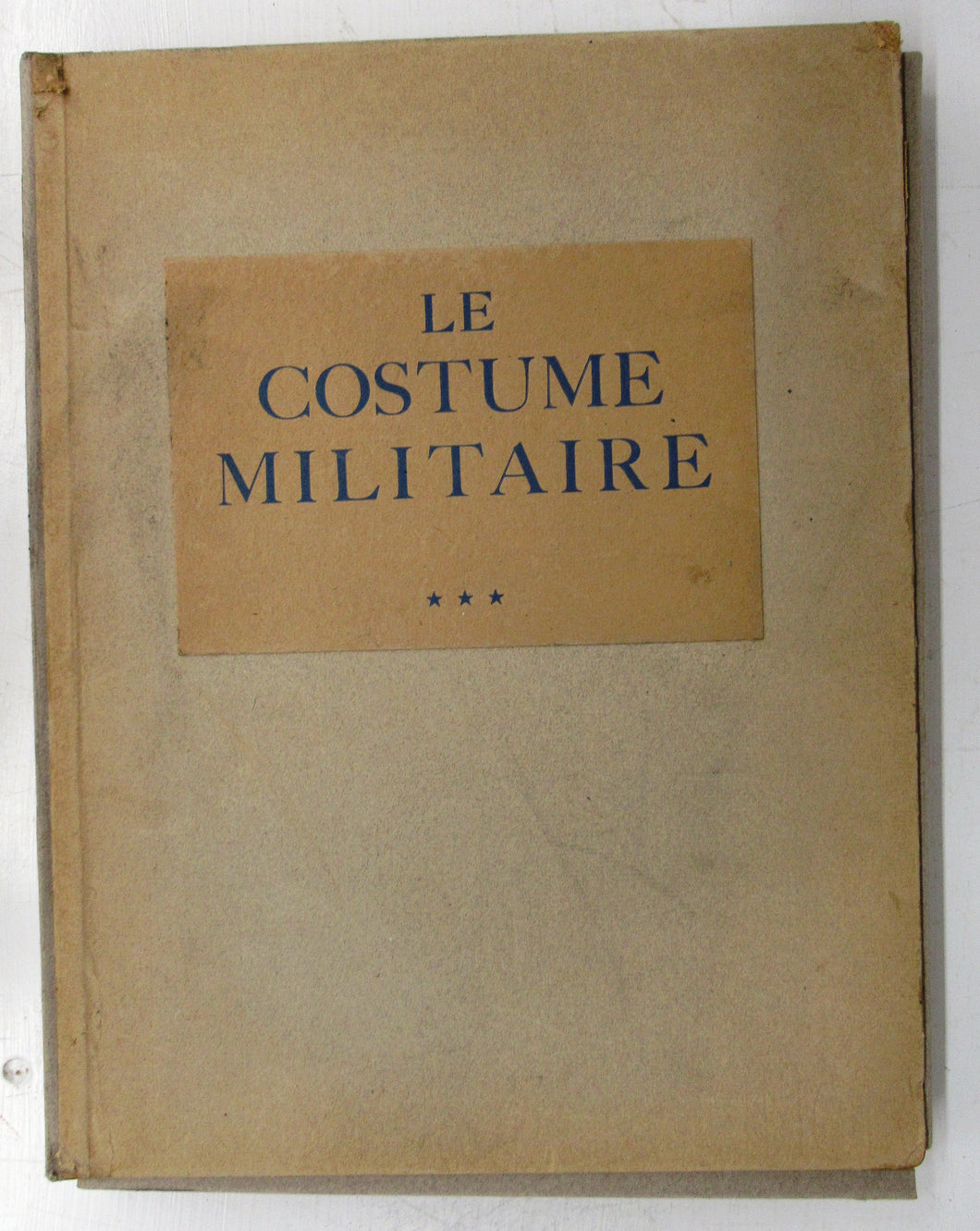 Le Costume Militaire a Travers Les Ages