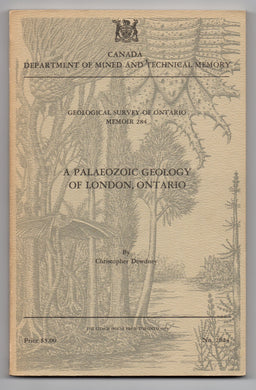 A Palaeozoic Geology of London, Ontario