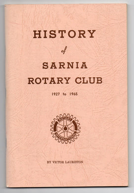 History of Sarnia Rotary Club 1927 to 1965
