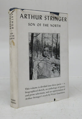 Arthur Stringer: Son of the North. Biography and Anthology