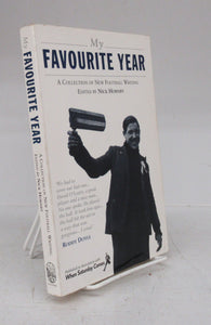 My Favourite Year: A Collection of New Football Writing