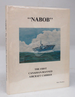 Nabob: The First Canadian-Manned Aircraft Carrier