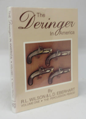 The Deringer in America. Volume One: The Percussion Period