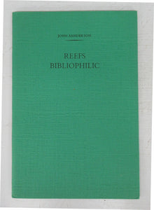 Reefs Bibliophilic: An Address to The Amtmann Circle at Massey College, University of Toronto 9 May 1983