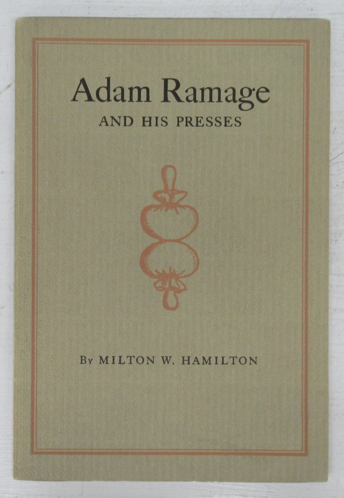 Adam Ramage and His Presses