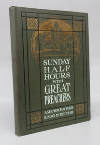 Sunday Half Hours With Great Preachers (Salesman's Dummy)
