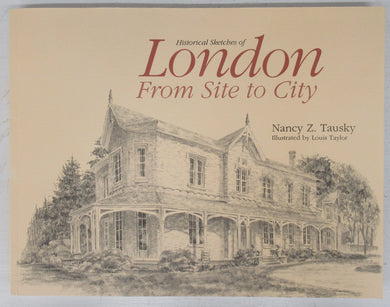 Historical Sketches of London From Site to City