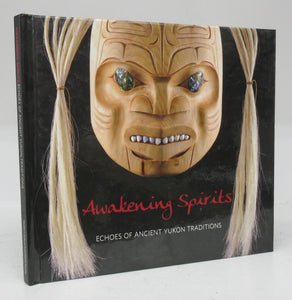 Awakening Spirits: Echoes of Ancient Yukon Traditions