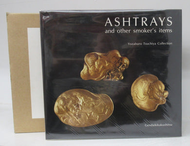 Ashtrays and other smoker's items: Yozaburo Tsuchiya Collection