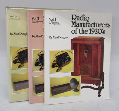 Radio Manufacturers of the 1920's. Vols. I - 3