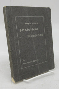 Port Hope Historical Sketches. (Illustrated.)